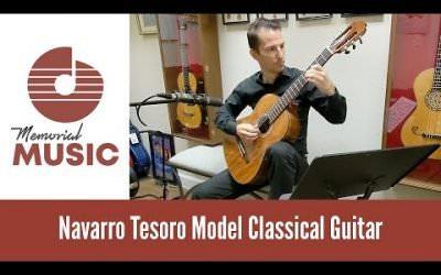 New Video: Demo: Navarro Tesoro Model Classical Guitar / MemorialMusic.com
